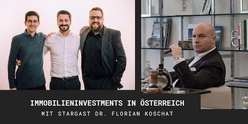 Immobilieninvestments in Österreich - mit Stargast Dr. Florian Koschat
