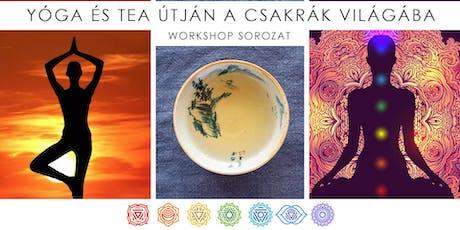 Yoga & Tea útján a Csakrák világába Workshop tickets
