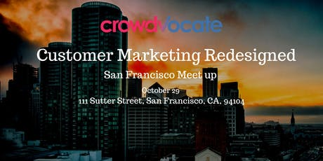Customer Marketing Redesigned - San Francisco tickets