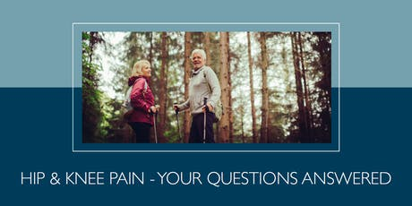 Free patient health talk: Hip and knee pain Q&A tickets