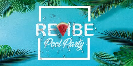 Revibe Pool Party - Oceans Beach Club tickets