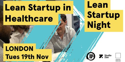 Lean Startup in Healthcare