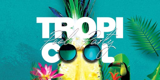 Tropicool Pool Party - Oceans Beach Club