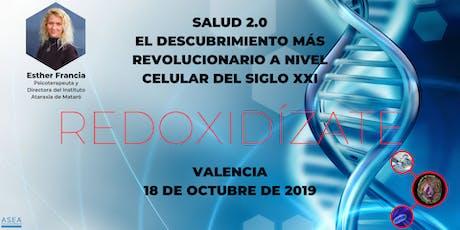SALUD 2.0, EL DESCUBRIMIENTO MÁS REVOLUCIONARIO DEL SIGLO XXI (VALENCIA) entradas