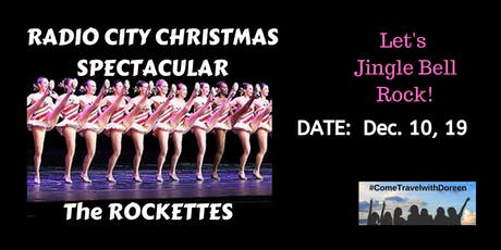 Let's Rock with the ROCKETTES at the Radio City Christmas Spectacular! tickets