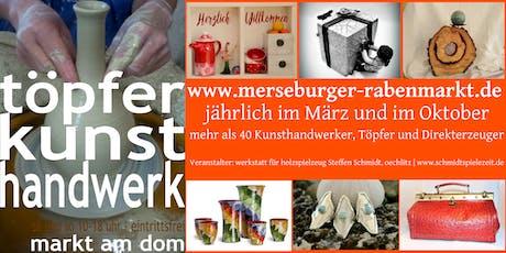 Merseburger Rabenmarkt® Kunsthandwerker- und Töpfermarkt am Dom Tickets