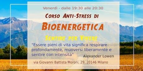 Corso di Bioenergetica Anti-Stress biglietti