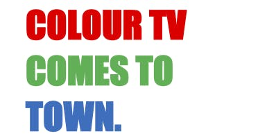 Colour TV Comes to Town
