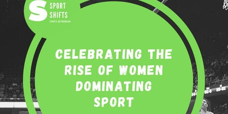 A Celebration of Rise of Women Dominating Sport tickets