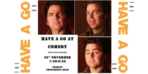 Have A Go at Comedy with Logan Murray