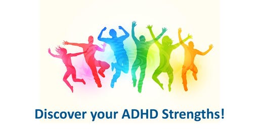 Discover Your ADHD Strengths!