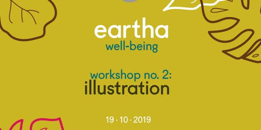 Eartha Well-Being, Workshop 2: Illustration