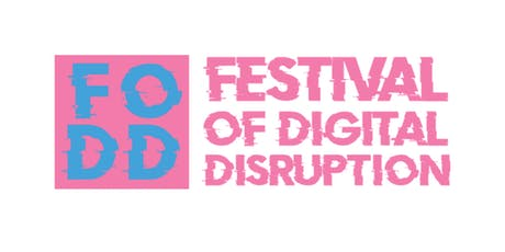 Festival of Digital Disruption - The Future of Storytelling: A Mixed Reality tickets