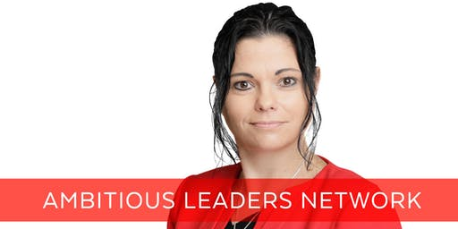 Ambitious Leaders Network Perth – 23 October 2019 Sarah Brinkmann
