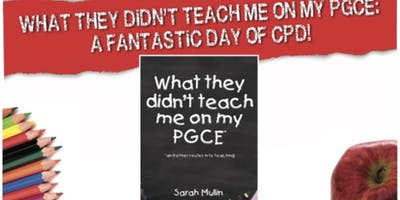 What they didn't teach me on my PGCE: A fantastic day of CPD!