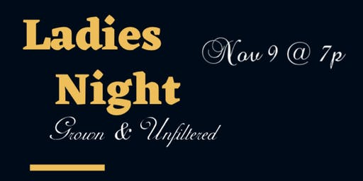 Ladies Night Out with Grown & Unfiltered