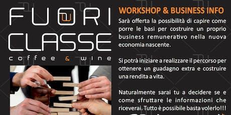 FUORI CLASSE WORKSHOP & BUSINESS INFO biglietti