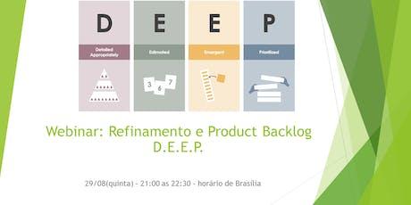 Webinar:Refinamento e Product Backlog D.E.E.P. - 15/10 - GRATUITO ingressos