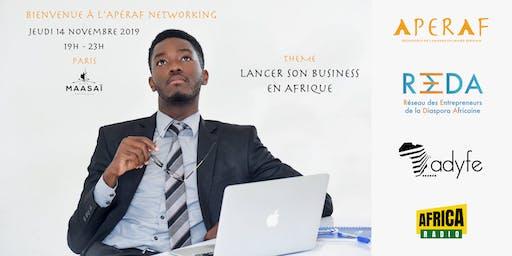 L'Apéraf networking du jeudi 14/11 • Lancer son business en Afrique