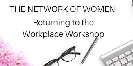 Women's Return to the Workforce Workshop - NYC - AFTERNOON  SESSION tickets