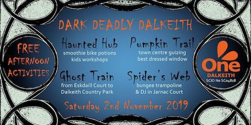 Dark Deadly Dalkeith Halloween Event