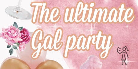 ULTIMATE GAL PARTY tickets