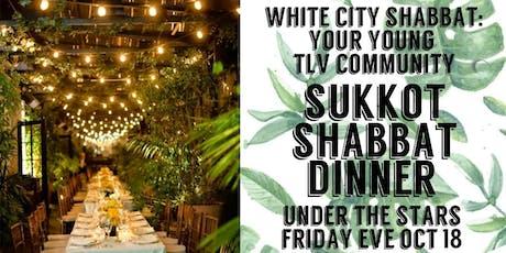 INVITATION: Young TLV Community Sukkot Shabbat Dinner, Oct 18 tickets