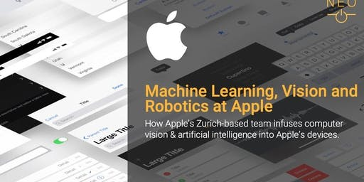 NEO Keynote - Machine Learning, Vision and Robotics at Apple