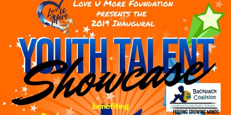 2019 Inaugural Love U More Foundation Youth Talent Showcase tickets
