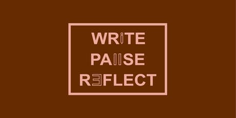 WRITE.PAUSE.REFLECT Workshop with Ramona M. Payne tickets