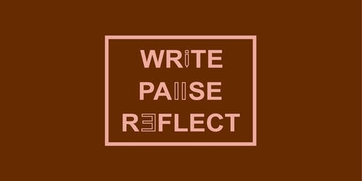 WRITE.PAUSE.REFLECT Workshop with Ramona M. Payne