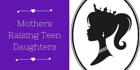 Mothers Raising Teen Daughters Meet & Greet Brunch tickets