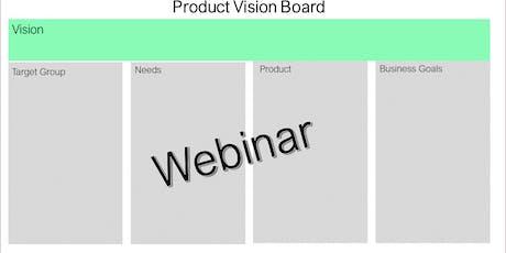 Webinar:Product Vision Board - 22/10 - GRATUITO ingressos