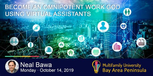 Become an Omnipotent Work GOD using Virtual Assistants – with Neal Bawa
