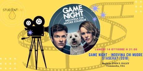 Movie Lab Film Festival | Game Night - Indovina Chi Muore Stasera? | biglietti