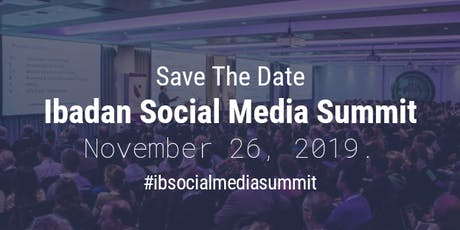 Ibadan Social Media Summit tickets