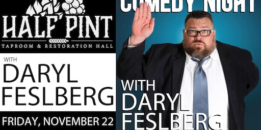 Daryl Felsberg Comedy Night Out!