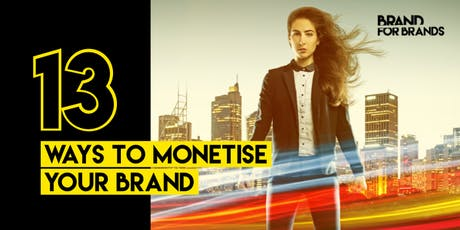 Differentiate your Brand: 13 Ways to Monetise your Brand - #NSWSmallBiz19 tickets
