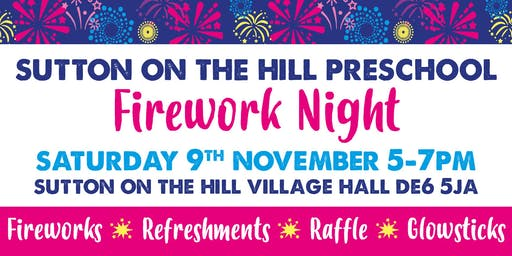 Sutton-on-the-Hill Pre-School Firework Night 2019
