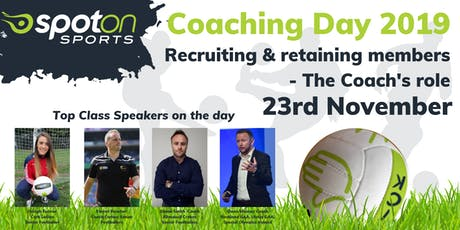 Coaching Day 2019:  Recruiting and Retaining Members - The Coach's Role.   tickets