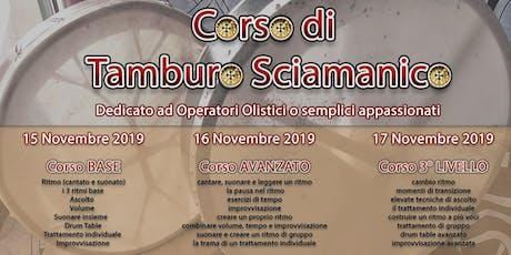 Corso di Tamburo Sciamanico (1° - 2° - 3° LIVELLO) biglietti