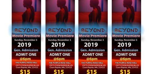 """BEYOND"" MOVIE PREMIERE"