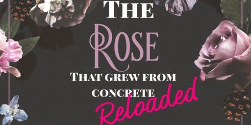 The Rose That Grew From Concrete - RELOADED