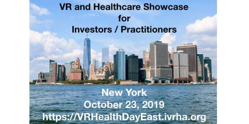 Virtual Reality Healthcare Showcase for Investors / Practitioners