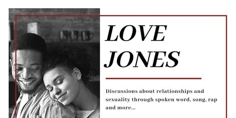 Melanin Messages presents LOVE JONES tickets