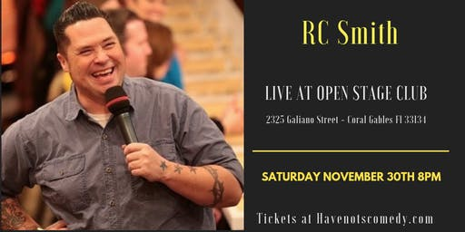 Have-Nots Comedy Presents RC Smith