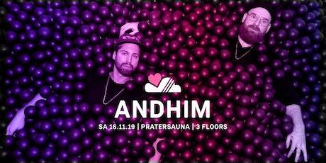 LUFT & LIEBE w/ ANDHIM | Pratersauna | 3 Floors Tickets