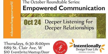 Deeper Listening for Deeper Relationships tickets