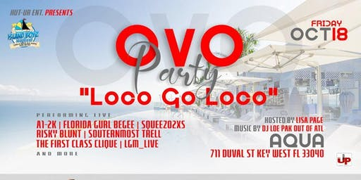 LOCO GO LOCO ( OVO PARTY )