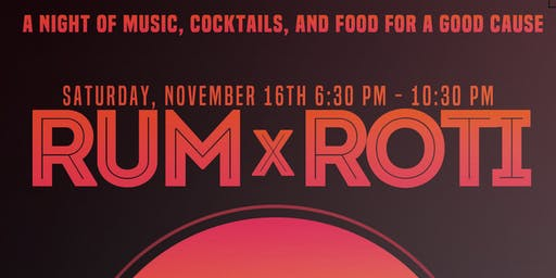 Rum x Roti: A food experience with cocktails and music supporting children affected by Hurricane Dorian